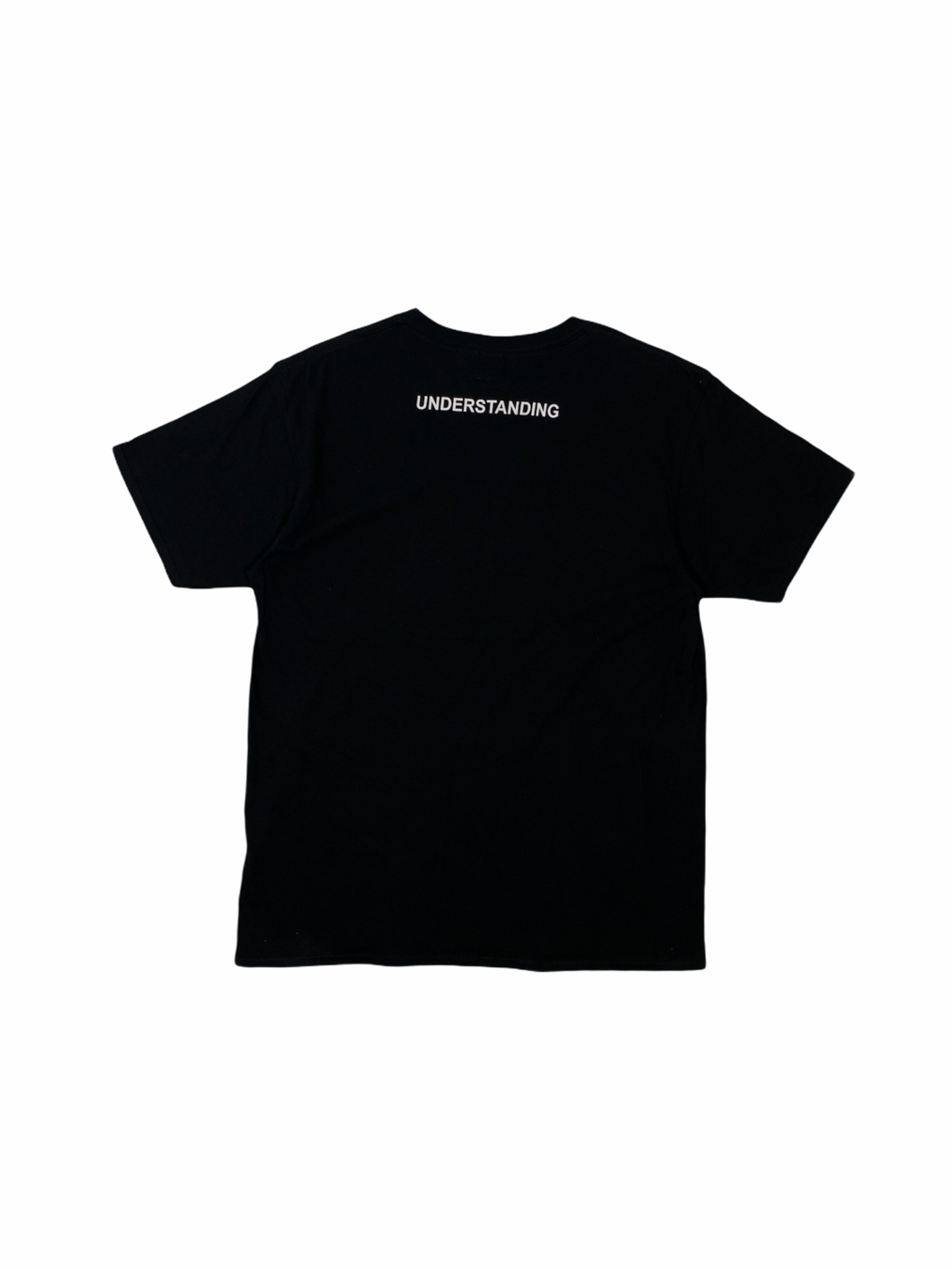 What Do You Expect T-Shirt  (UNDERSTANDING)