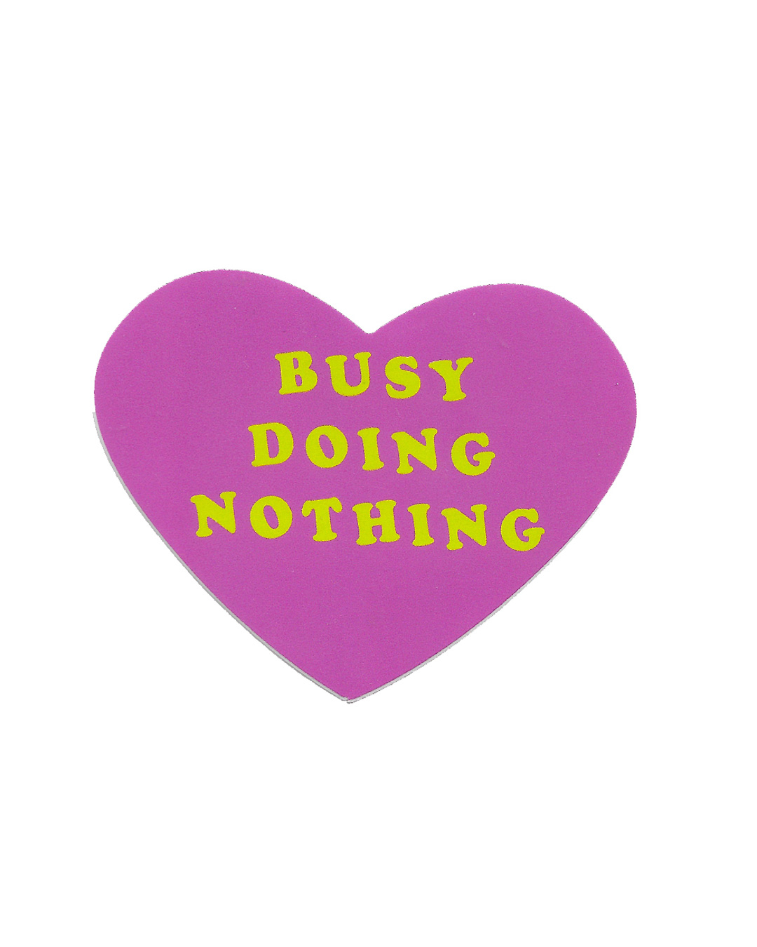 Big Sticker - Busy Doing Nothing