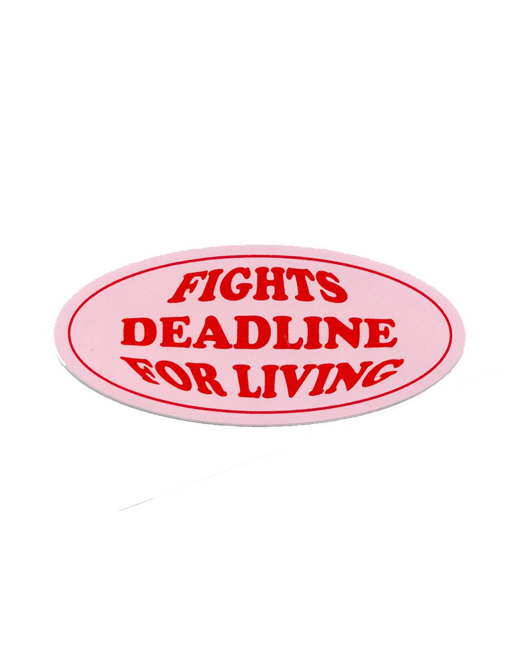 Big Sticker - Fight Deadline